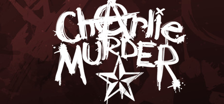 Charlie Murder Free Download
