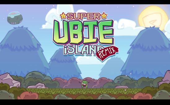 Super Ubie Island REMIX 0