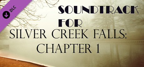 Silver Creek Falls - Chapter 1 Soundtrack