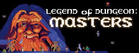Legend of Dungeon: Masters - 地牢传奇:大师