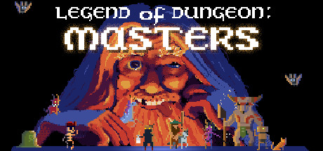 Legend of Dungeon: Masters