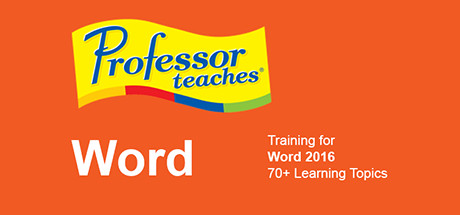 Professor Teaches Word 2016