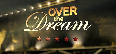 Over the Dream