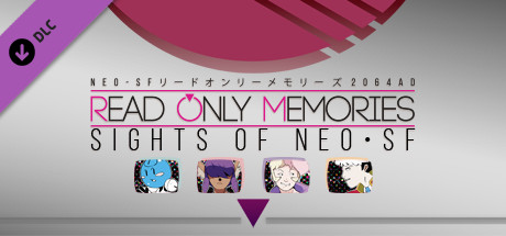 Read Only Memories - Sights of Neo-SF