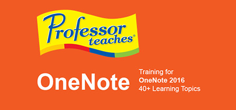 Professor Teaches OneNote 2016 on Steam