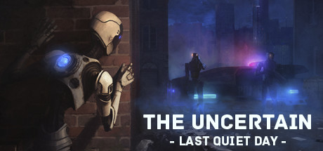 The Uncertain: Last Quiet Day cover art