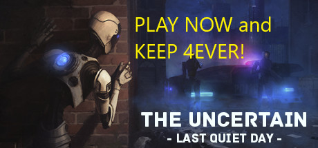 The Uncertain: Last Quiet Day (Digital PC/Mac)