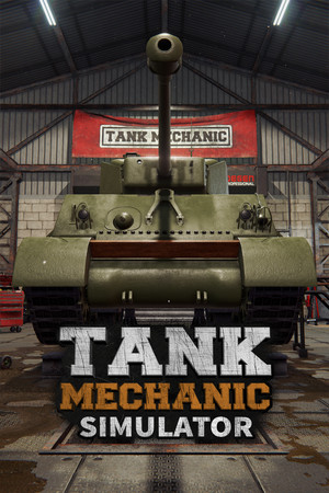 Tank Mechanic Simulator poster image on Steam Backlog