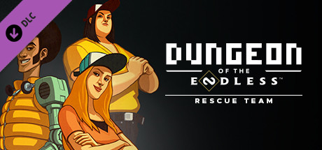 Dungeon of the Endless - Rescue Team Add-on on Steam