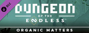 Dungeon of the Endless - Organic Matters Update