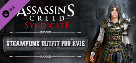 Assassin's Creed Syndicate - Steampunk Outfit for Evie