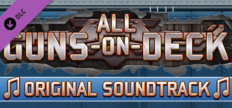 All Guns On Deck - Soundtrack on Steam