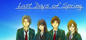 Last Days of Spring Visual Novel cover art