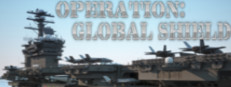 Operation: Global Shield