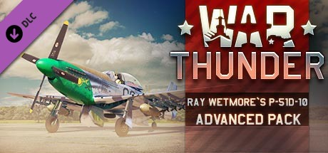 War Thunder - Ray Wetmore`s P-51D-10 Advanced Pack on Steam