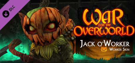 War for the Overworld - Jack O'Worker Skin on Steam