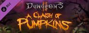 Dungeons 2 - A Clash of Pumpkins