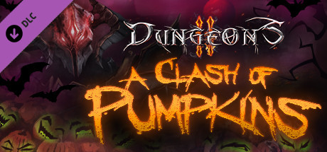 Dungeons 2 - A Clash of Pumpkins on Steam