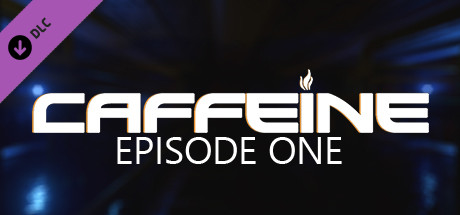 Caffeine - Episode One on Steam