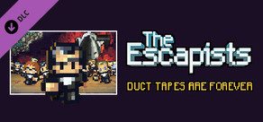 The Escapists - Duct Tapes are Forever cover art