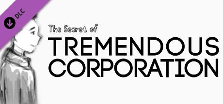 The Sources of Tremendous Corporation