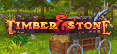 Timber and Stone on Steam