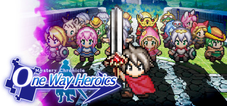 Mystery Chronicle: One Way Heroics