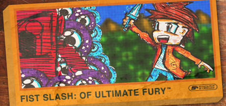 Fist Slash: Of Ultimate Fury Steam Game