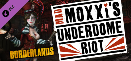Купить Borderlands: Mad Moxxi's Underdome Riot