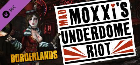 Borderlands: Mad Moxxi's Underdome Riot