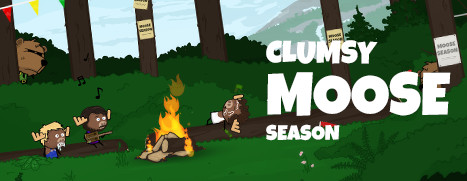 Clumsy Moose Season - 蠢鹿季节