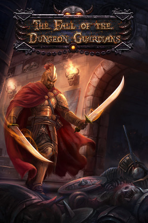 The Fall of the Dungeon Guardians - Enhanced Edition poster image on Steam Backlog