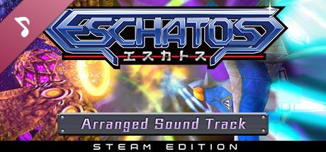 ESCHATOS - Arranged Sound Track