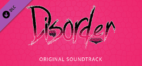 Disorder - Soundtrack on Steam