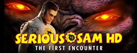 Serious Sam HD: The First Encounter - 英雄萨姆 HD:首次出击
