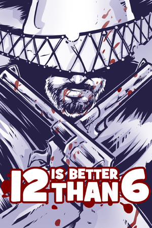 12 is Better Than 6 poster image on Steam Backlog