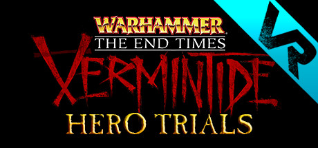 Warhammer: Vermintide VR - Hero Trials on Steam