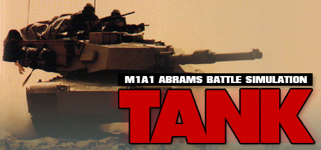 Tank: The M1A1 Abrams Battle Tank Simulation