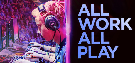 All Work All Play on Steam