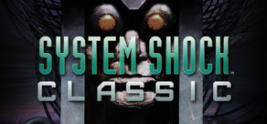 System Shock: Classic cover art