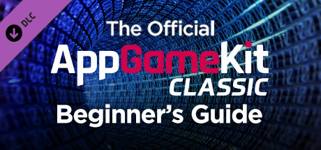 The Official App Game Kit Beginners Guide on Steam