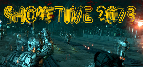 SHOWTIME 2073 Steam Game