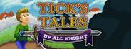 Tick's Tales