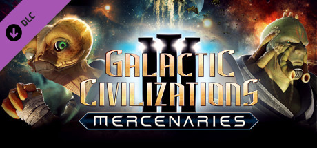 Galactic Civilizations III - Mercenaries Expansion Pack on Steam