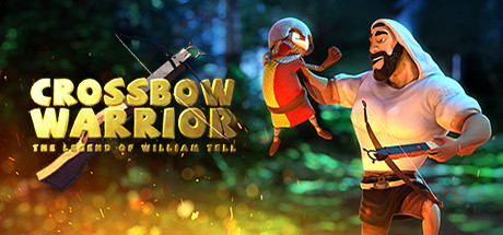 Crossbow Warrior - The Legend of William Tell on Steam