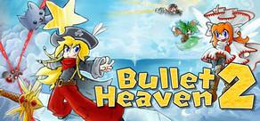 Bullet Heaven 2 cover art