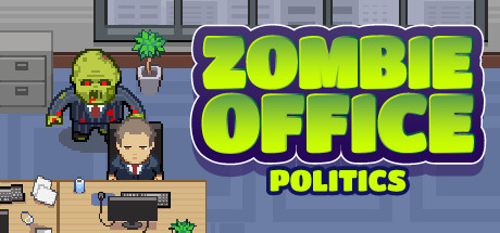 Zombie Office Politics on Steam
