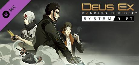 Deus Ex: Mankind Divided - System Rift on Steam