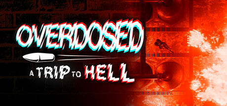 Overdosed - A Trip To Hell on Steam