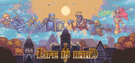 Life is Hard on Steam